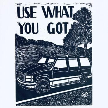 Use What You Got